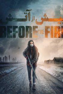 دانلود فیلم پیش از آتش Before the Fire 2020