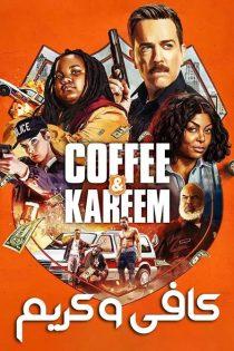 دانلود فیلم کافی و کریم Coffee and Kareem 2020