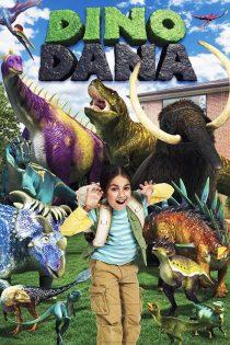 دانلود فیلم دانا و دایناسورها Dino Dana: The Movie 2020