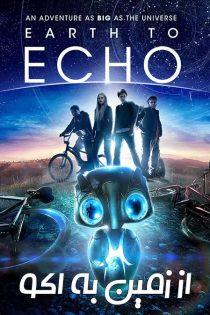 دانلود فیلم از زمین به اکو Earth to Echo 2014