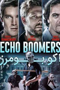 دانلود فیلم اکو بومرز Echo Boomers 2020