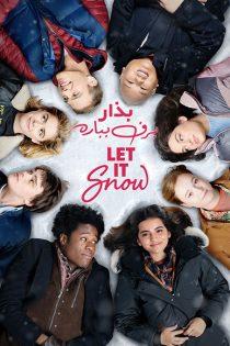 دانلود فیلم بذار برف بباره Let It Snow 2019