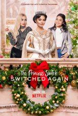 جا به جایی شاهزاده The Princess Switch: Switched Again 2020