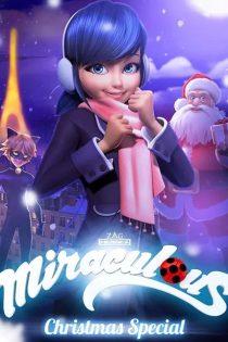 ماجراجویی در پاریس ویژه کریسمس A Christmas Special Miraculous 2016