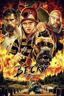 دانلود فیلم سینمایی بکی Becky 2020