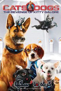 دانلود فیلم Cats & Dogs 2: The Revenge of Kitty Galore 2010