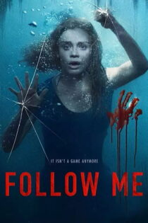 دانلود فیلم دنبالم بیا Follow Me 2020