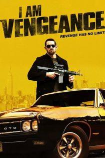 دانلود فیلم من انتقام هستم I Am Vengeance 2018