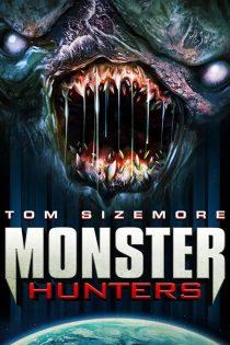 دانلود فیلم شکارچیان هیولا Monster Hunters 2020