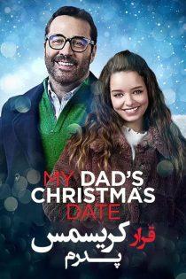 دانلود فیلم قرار کریسمس پدرم My Dad's Christmas Date 2020