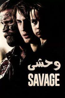 دانلود فیلم سینمایی وحشی Savage 2019