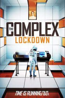 دانلود فیلم مجتمع: قرنطینه The Complex: Lockdown 2020