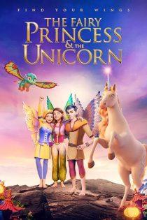 شاهزاده پری و تک شاخ The Fairy Princess & the Unicorn 2019