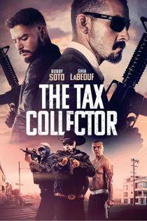 دانلود فیلم شرخر The Tax Collector 2020