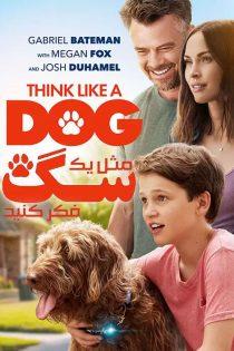 دانلود فیلم مثل یک سگ فکر کنید Think Like a Dog 2020