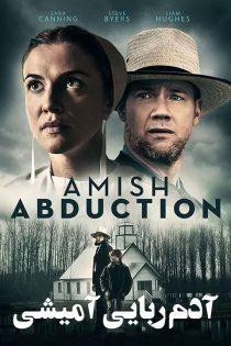 دانلود فیلم سینمایی آدم ربایی آمیشی Amish Abduction 2019