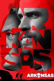 دانلود فیلم سینمایی آرکانزاس Arkansas 2020