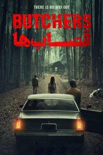 دانلود فیلم ترسناک قصاب ها Butchers 2020