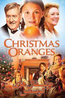 دانلود فیلم سینمایی پرتقال های کریسمس Christmas Oranges 2012