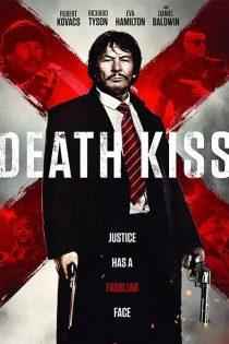 دانلود فیلم بوسه مرگ Death Kiss 2018