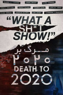 فیلم مرگ بر ۲۰۲۰ با زیرنویس فارسی Death to 2020 2020