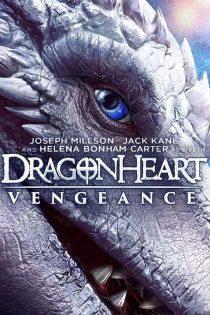 دانلود فیلم سینمایی قلب اژدها: انتقام Dragonheart: Vengeance 2020