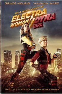 دانلود فیلم زن الکترا و دختر داینا Electra Woman and Dyna Girl 2016