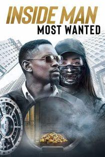 دانلود فیلم سینمایی نفوذی: تحت تعقیب Inside Man: Most Wanted 2019