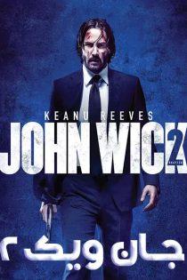 دانلود فیلم جان ویک ۲ دوبله فارسی John Wick 2 2017