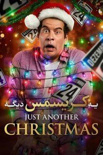 دانلود فیلم سینمایی یه کریسمس دیگه Just Another Christmas 2020