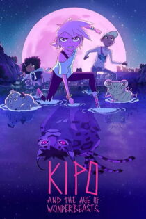 فصل سوم انیمیشن Kipo and the Age of Wonderbeasts Season 3 2020