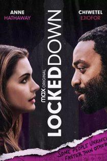 دانلود فیلم سینمایی خانه نشینی Locked Down 2021