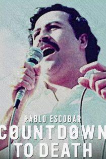 دانلود مستند پابلو اسکوبار Pablo Escobar: Countdown to Death 2017