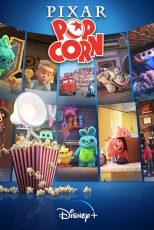 دانلود سریال پیکسار پاپکورن Pixar Popcorn 2021