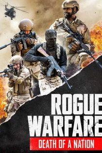 جنگ لجام گسیخته: مرگ یک ملت Rogue Warfare: Death of a Nation