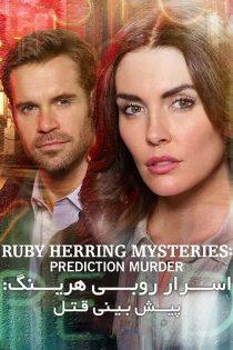 اسرار روبی هرینگ Ruby Herring Mysteries: Prediction Murder 2020