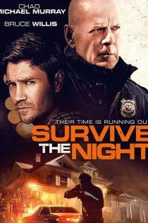 دانلود فیلم سینمایی شب را زنده بمان Survive the Night 2020