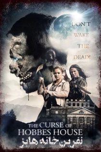 دانلود فیلم ترسناک نفرین خانه هابز The Curse of Hobbes House 2020