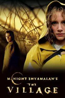 دانلود فیلم سینمایی دهکده The Village 2004