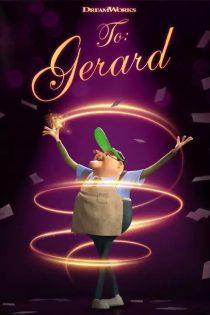 دانلود انیمیشن کوتاه به جرارد To: Gerard 2020
