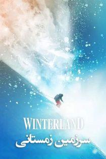دانلود مستند سینمایی سرزمین زمستانی Winterland 2019