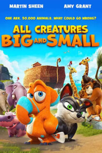 انیمیشن همه موجودات ریز و درشت All Creatures Big and Small 2015