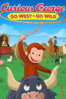 جرج کنجکاو در غرب وحشی Curious George: Go West, Go Wild 2020