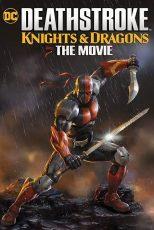 دث استروک: شوالیهها و اژدها Deathstroke: Knights & Dragons 2020