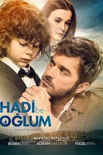 دانلود فیلم تو میتونی پسرم Hadi Be Oglum 2018