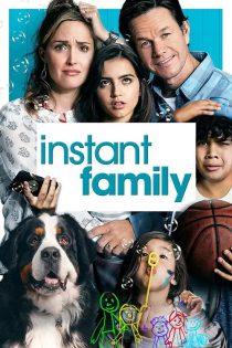 دانلود فیلم خانواده فوری Instant Family 2018