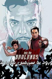 فصل 1 تا 3 سریال ورود به سرزمین های بد Into the Badlands 2015-2019
