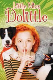 دانلود فیلم خانم دولیتل کوچولو Little Miss Dolittle 2018