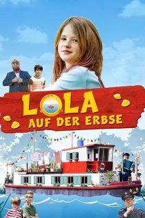 دانلود فیلم لولا روی نخود فرنگی Lola on the Pea 2014