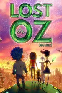 فصل دوم انیمیشن گمشده در اوز Lost in Oz Season 2 2018